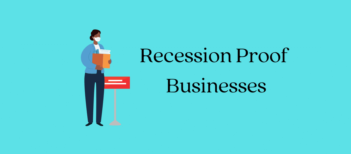 the best recession proof businesses to start